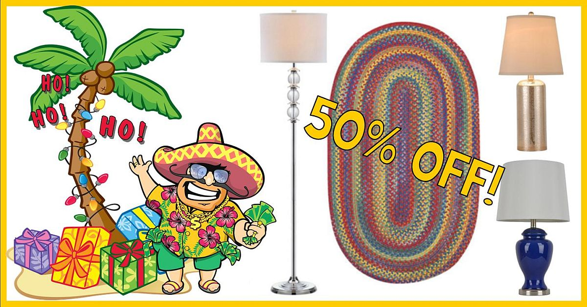 Christmas in July Sale! 50% Off rugs and lamps!