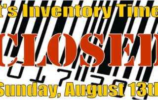 Uncle Dan's Outlet - Closed for Inventory this Sunday, August 13, 2016