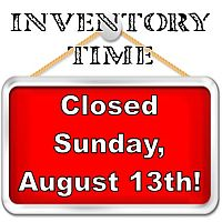 Uncle Dan's Outlet will be closed for inventory on Sunday, August 13, 2016